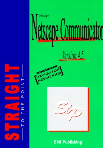 netscape-communicator-straight-to-the-point-straight-to-the-point-series