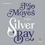 Silver Bay: A Novel | [Jojo Moyes]