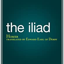 The Iliad (       UNABRIDGED) by Homer Narrated by Dikran Tulaine
