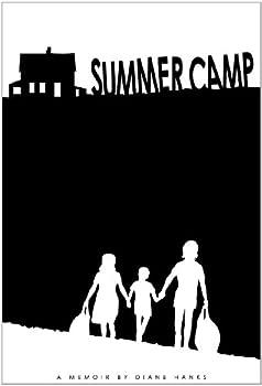 summer camp: a memoir - diane hanks