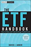 img - for The ETF Handbook, + website: How to Value and Trade Exchange Traded Funds book / textbook / text book