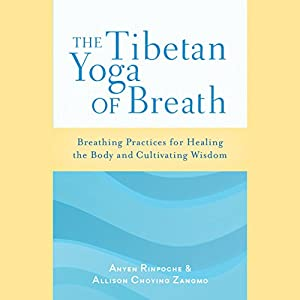 The Tibetan Yoga of Breath Audiobook