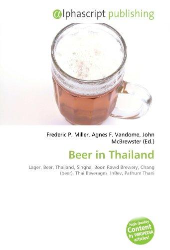 beer-in-thailand-lager-beer-thailand-singha-boon-rawd-brewery-chang-beer-thai-beverages-inbev-pathum
