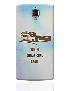 PosterGuy OnePlus 3 Case Cover - Yun Hi Chala Chal Raahi | Travel | Tourism | Designed by: Rishabh Jain