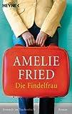 Die Findelfrau: Roman title=