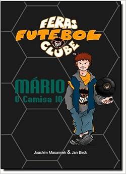 Mário, o Camisa 10 (Em Portuguese do Brasil): Joachim