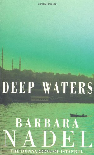 Deep Waters (Inspector Ikmen Mysteries)