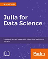 Julia for Data Science Front Cover