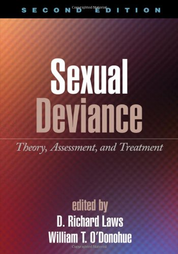 Sexual Deviance, Second Edition: Theory, Assessment, and...
