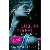 """Dublin Street - Gef�hrliche Sehnsucht (Deutsche Ausgabe) (Edinburgh Love Stories, Band 1)von """"Samantha Young"""""""