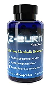 """Z-BURN -- 60 Capsules -- Night Time Fat Loss Supplement - """"Sleep Great, Lose Weight!"""" - Scientifically designed to attack fat all night long, while promoting deeper more productive sleep without morning grogginess. RESULTS GUARANTEED"""