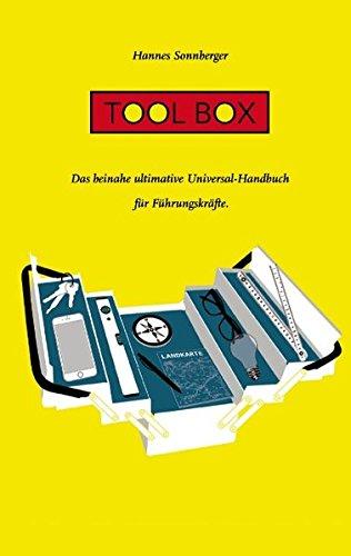 Buchcover: Tool Box: Das beinahe ultimative Universal-Handbuch für Führungskräfte