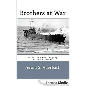 Brothers at War: Israel and the Tragedy of the Altalena (English Edition)