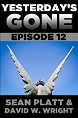Yesterday's Gone: Episode 12
