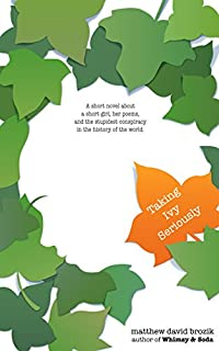 Taking Ivy Seriously by Matthew David Brozik ebook deal