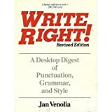 Write Right: A Desktop Digest of Punctuation, Grammar, and Style (0898152593) by Jan Venolia
