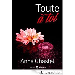 Toute à toi - volume 2 (French Edition)