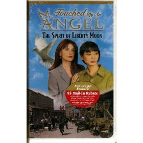 Touched By an Angel Collector's Edition: The Spirit of Liberty Moon [VHS]
