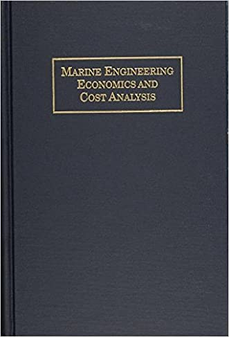 Marine Engineering Economics and Cost Analysis