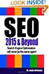 SEO 2015 & Beyond: Search engine opti...