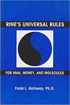 RINE'S UNIVERSAL RULES FOR MAN, MONEY AND MOLECULES: Frank