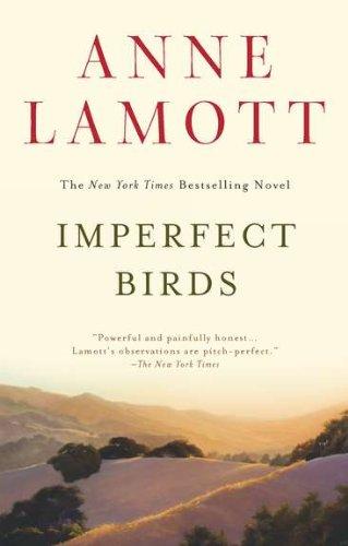Imperfect Birds  A Novel, Anne Lamott
