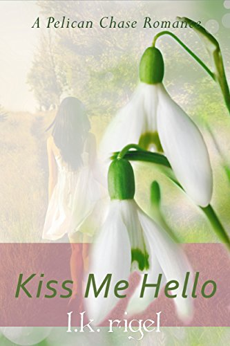 Kiss Me Hello by L.K. Rigel ebook deal