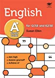 Susan Elkin English A* Study Guide Study and Revision Guide for GCSE and IGCSE