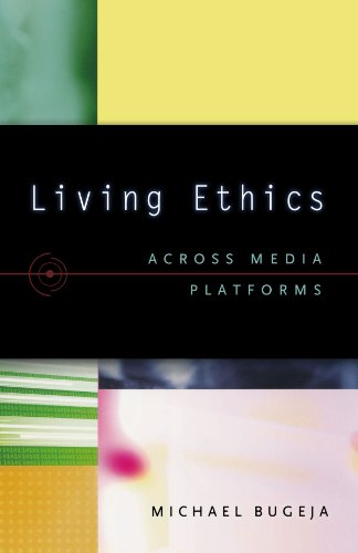 Living Ethics: Across Media Platforms