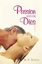 PASSION NEVER DIES (A PROMISE OF PASSION BOOK 2)