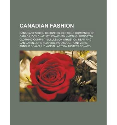 -canadian-fashion-canadian-fashion-designers-clothing-companies-of-canada-dov-charney-cowichan-knitt