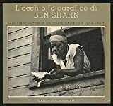 Locchio fotografico de Ben Shahn (The Photographic Eye of Ben Shahn)