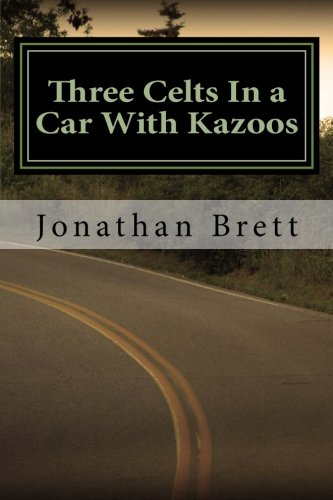 Three Celts In A Car With Kazoos PDF