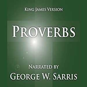 The Holy Bible - KJV: Proverbs | [George W. Sarris (publisher)]