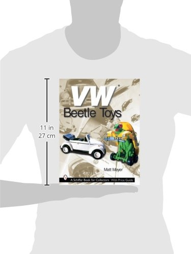 VW Beetle Toys (Schiffer Book for Collectors with Price Guide)