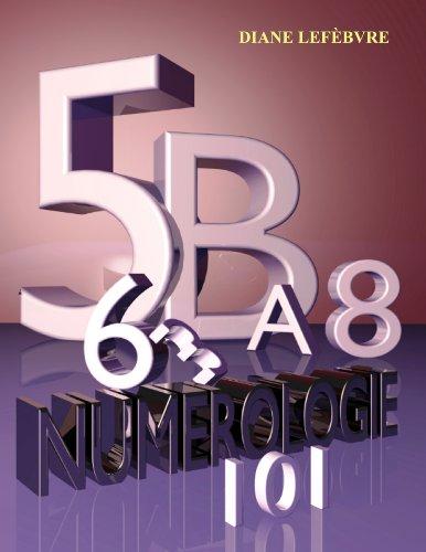 numérologie 101 (French Edition)