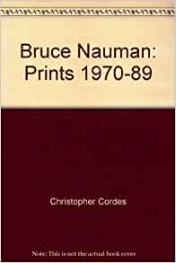 bruce nauman essay Video: the aesthetics of narcissism bruce nauman's tapes are another example of the double effect of the nauman slowly moves.