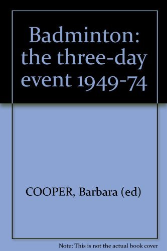 Badminton: the three-day event 1949-74