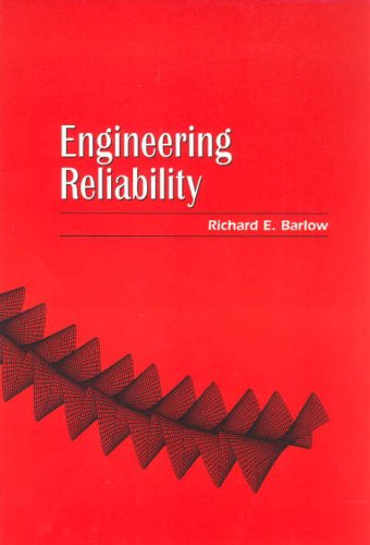 Engineering Reliability (ASA-SIAM Series on Statistics and Applied Probability)