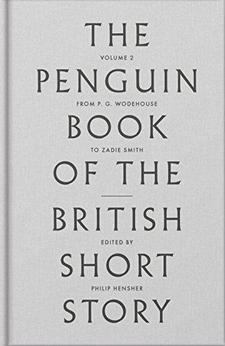 Penguin Book Of The British Short Story - Volume 2 (The Penguin Book of the British Short Story)