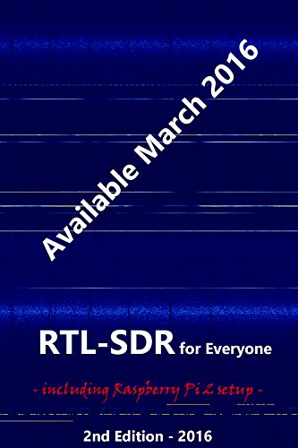 rtl-sdr-for-everyone-second-edition-2016-guide-including-raspberry-pi-2