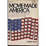img - for Movie-made America: A social history of American movies book / textbook / text book