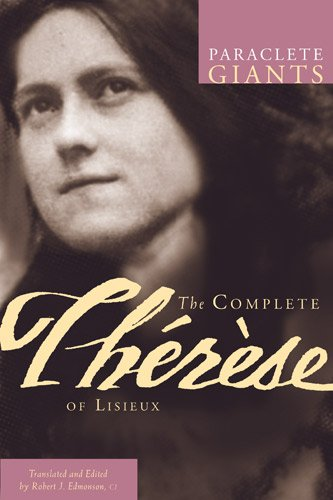 The Complete Therese of Lisieux, Therese of Lisieux