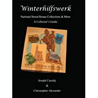 Winterhilfswerk National Street/House Collections & More - A Collector's Guide