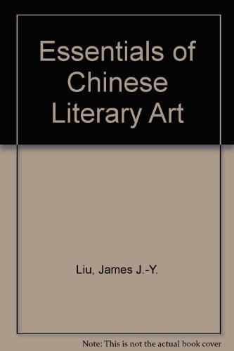 Essentials of Chinese Literary Art