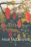 Child of My Heart: A Novel