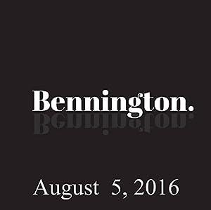 Bennington, John Waters, August 5, 2016 Radio/TV Program