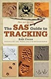 img - for The SAS Guide to Tracking Publisher: Lyons Press; Revised edition book / textbook / text book