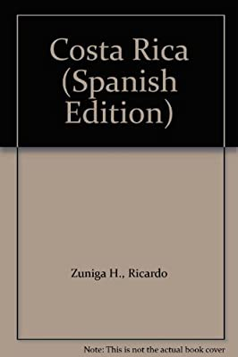 Costa Rica (Spanish Edition)