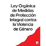 Ley Orgánica de Medidas de Protección Integral contra la Violencia de Género (España)